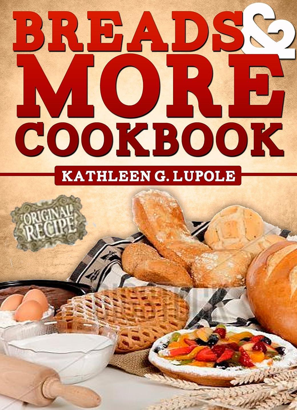 簡単な切り刻む強化Breads & More Cookbook (English Edition)