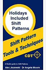 Holiday Included Shift Patterns (Shift Pattern Tools & Techniques Book 4) Kindle Edition
