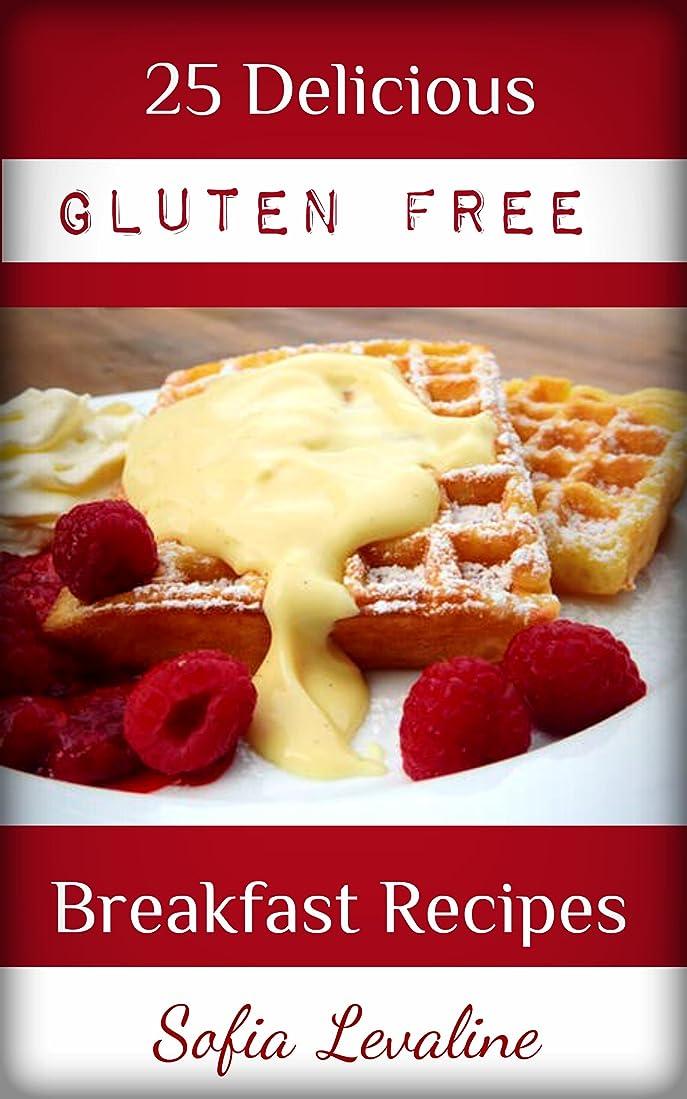 25 Delicious Gluten Free Breakfast Recipes (English Edition)