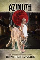 Azimuth (The Rahki Chronicles Book 1) Kindle Edition