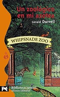 Un zoológico en mi azotea (El Libro De Bolsillo - Bibliotecas Temáticas - Biblioteca Juvenil)