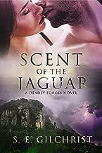 Scent of the Jaguar (Deadly Forces Book 2)