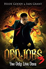 Oddjobs 3: You Only Live Once Kindle Edition