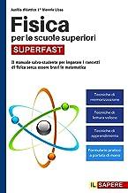 Permalink to Fisica per le scuole superiori SUPERFAST: Il Manuale Salva-Studente per Imparare i Concetti di Fisica Senza Essere Bravi in Matematica (Ausilio 1° Biennio Liceo) PDF