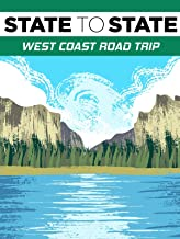 State to State: West Coast Road Trip