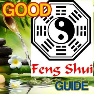 Good Feng Shui Guide