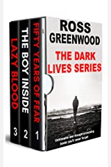 The Dark Lives Series : Books 1 - 3: Unmissable and thought-provoking crime thrillers you'll never forget Kindle Edition