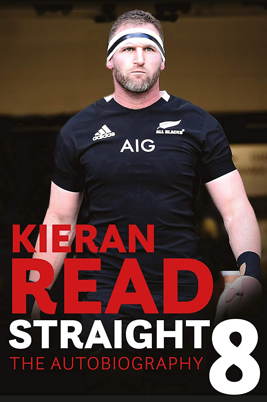 アカデミック援助する肥沃なKieran Read - Straight 8: The Autobiography (English Edition)