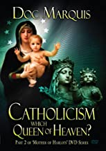 Catholicism: Which Queen of Heaven Are They Worshipping