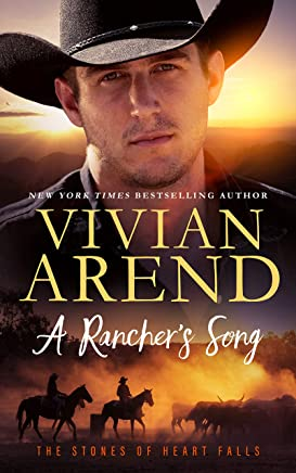A Rancher's Song (The Stones of Heart Falls Book 2)