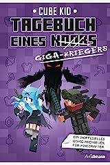 Tagebuch eines Giga-Kriegers (Tagebuch eines Noobs 6) (German Edition) Kindle Edition