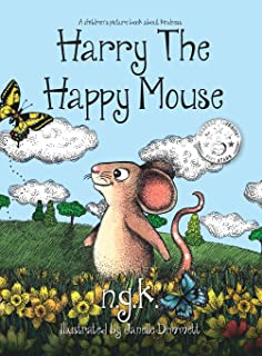 Harry the Happy Mouse: Teaching Children to be Kind to Each Other