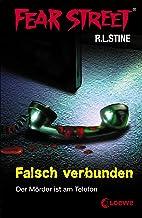 Fear Street 8 - Falsch verbunden: Die Buchvorlage zur Horrorfilmreihe auf Netflix (German Edition)