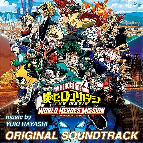 My Hero Academia World Heroes Mission Original Motion Picture Soundtrack De Yuki Hayashi En Amazon Music Amazon Es