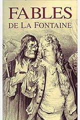 Les Fables de La Fontaine (Edition Intégrale ''243 Fables'' - Version Illustrée) (French Edition) Kindle Edition