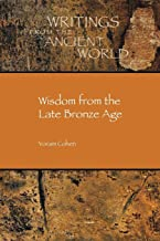 Wisdom from the Late Bronze Age (Writings from the Ancient World) (Society of Biblical Literature/Writings from the Ancient Wor)