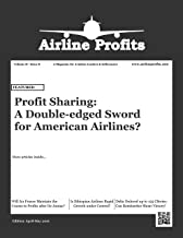 Airline Profits - April-May 2016: A Magazine for Aviation Leaders and Influencers (Airline Profits Magazine Book 8)