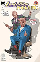 Lex Luthor/Porky Pig (2018) #1 (DC Meets Looney Tunes (2017-2018))