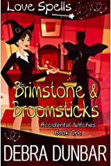 Brimstone and Broomsticks (Accidental Witches Book 1) Kindle Edition
