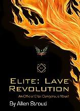Elite: Lave Revolution: An Official Elite Dangerous Novel