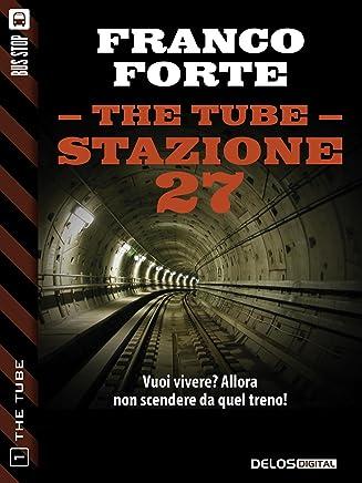 Stazione 27 (The Tube Vol. 1)