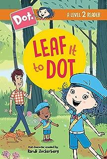 Leaf It to Dot