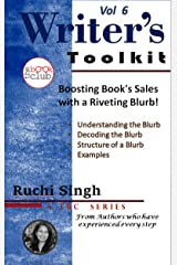 Boosting Book's Sales with a Riveting Blurb: The Writer's Toolkit Vol 6 Kindle Edition