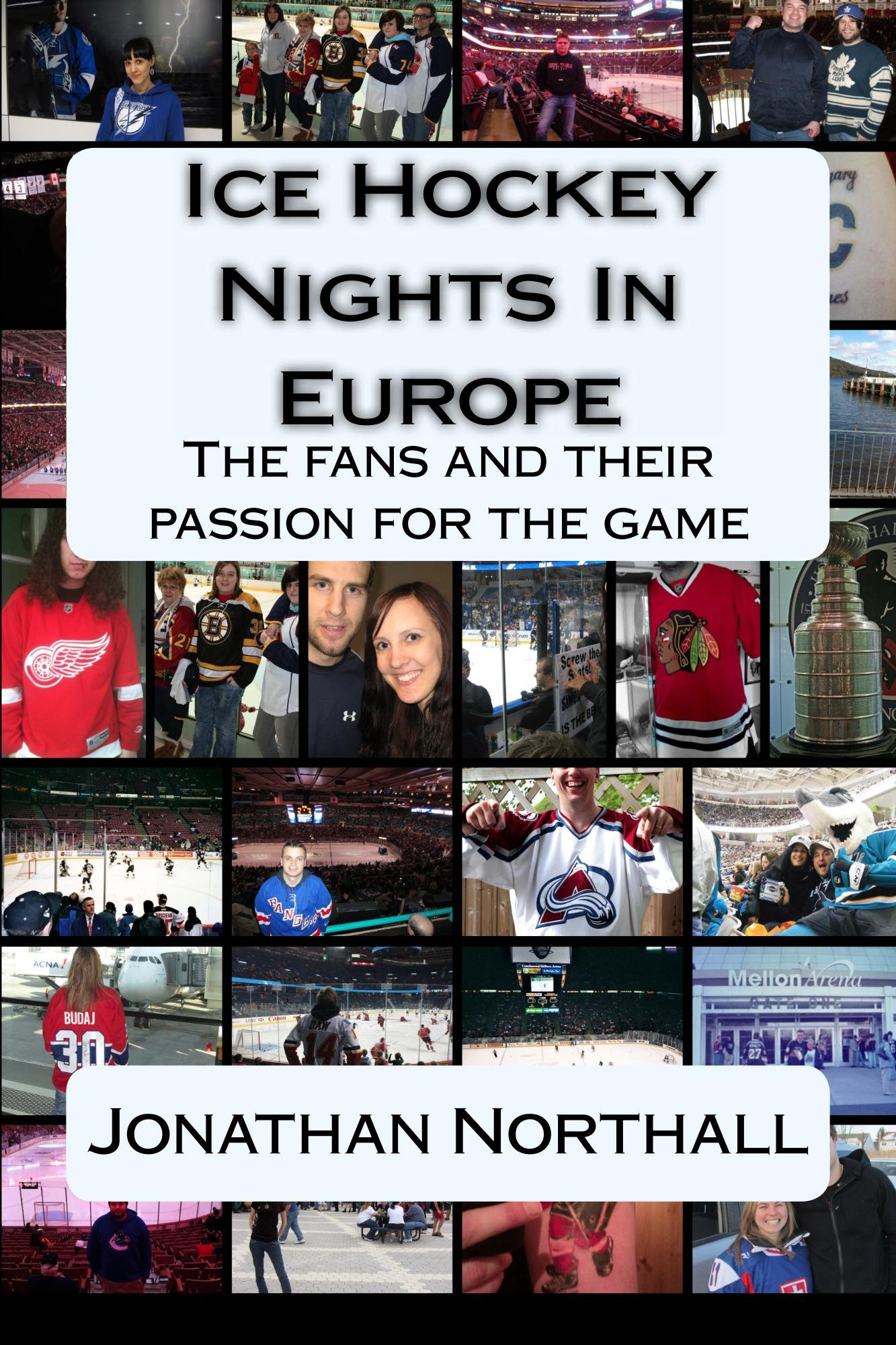 Ice Hockey Nights in Europe (English Edition)