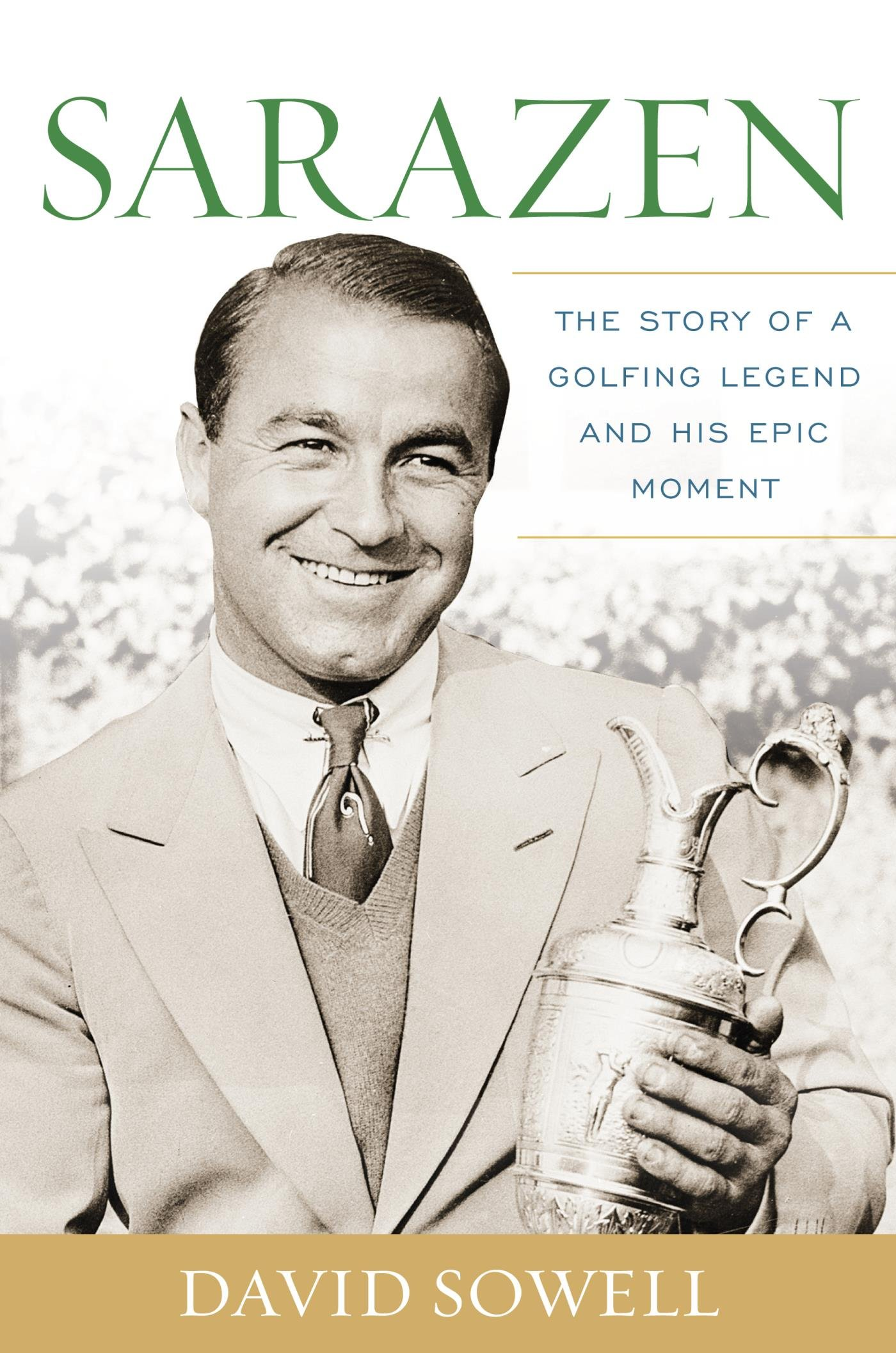 Image OfSarazen: The Story Of A Golfing Legend And His Epic Moment (English Edition)