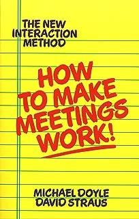 How to Make Meetings Work!