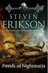 The Fiends of Nightmaria (Malazan Book of the Fallen) Kindle Edition