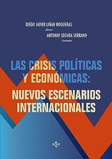 Las crisis políticas y económicas: nuevos escenarios internacionales (Derecho - Estado Y Sociedad)