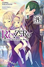Re:ZERO -Starting Life in Another World-, Vol. 14 (light novel) (English Edition)