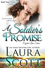 A Soldier`s Promise: A Small Town Christian Romance (Crystal Lake Series Book 2)
