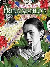 At Frida Kahlo's