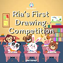 Ria's First Drawing Competition (Ria Rabbit Book 12)