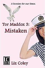 Tor Maddox: Mistaken Kindle Edition