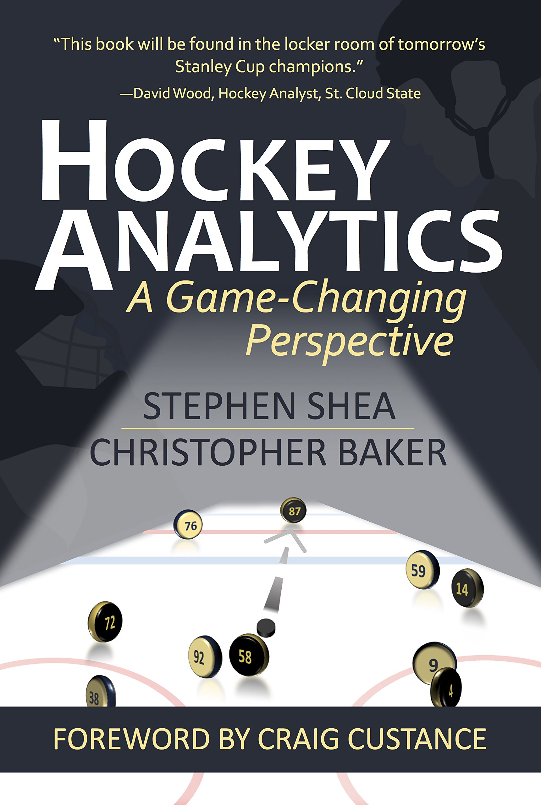 Hockey Analytics: A Game Changing Perspective (English Edition)