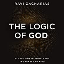The Logic of God: 52 Christian Essentials for the Heart and Mind PDF