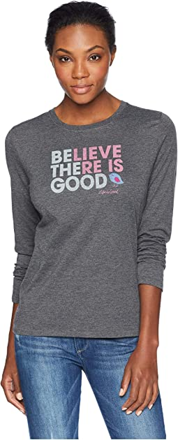 Believe There Is Good Cool Long Sleeve T-Shirt