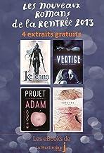 Les Nouveaux Romans de la Rentrée 2013: 4 Extraits gratuits (French Edition)