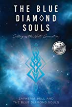The Blue Diamond Souls: Calling in the Next Generation