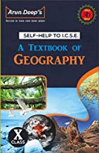 Self-Help to ICSE A textbook of ICSE Geography Class 10 (2021-22)