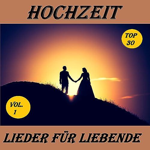 Die Schonsten Lieder Fur Die Trauung Lieder Hochzeit Lieder Fur Die Trauung Musik Hochzeit