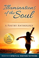 Illuminations of the Soul: A Poetry Anthology Kindle Edition