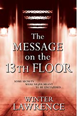 The Message on the 13th Floor: A Young Adult Paranormal Mystery Kindle Edition