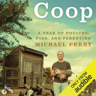 Coop: A Year of Poultry, Pigs, and Parenting