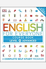 English for Everyone: Level 4: Advanced, Course Book: A Complete Self-Study Program (English Edition) eBook Kindle