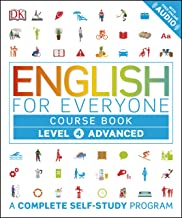 English for Everyone: Level 4: Advanced, Course Book: A Complete Self-Study Program (English Edition)