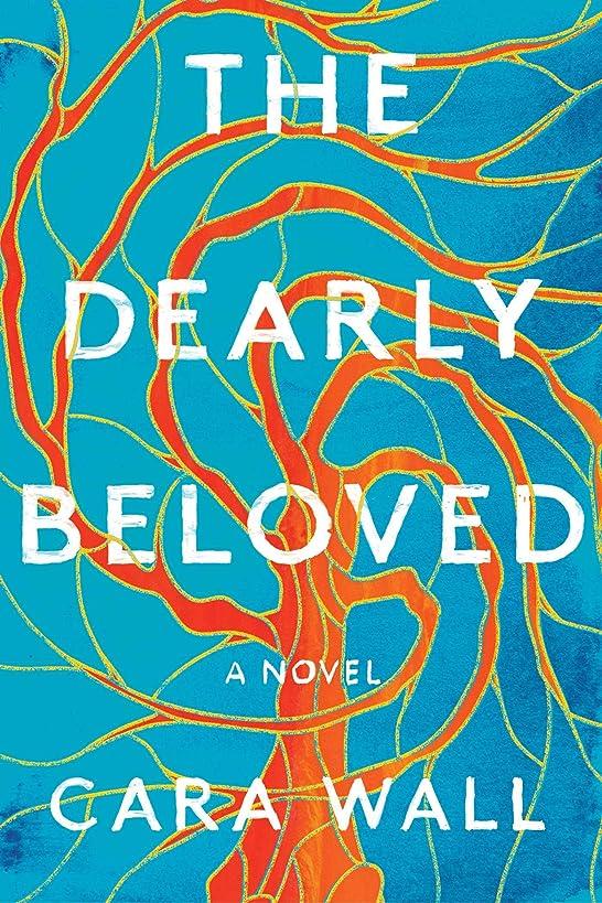 The Dearly Beloved: A Novel ebf5601078659932